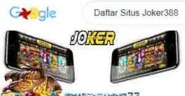 Daftar Situs Joker388